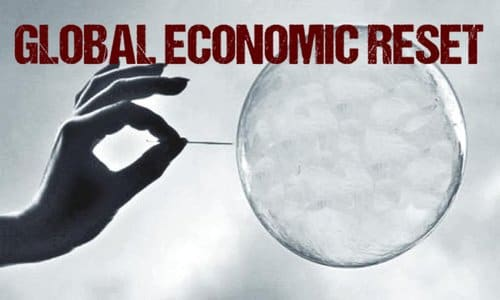 Are Globalists Setting The Stage For A Global Economic Reset?